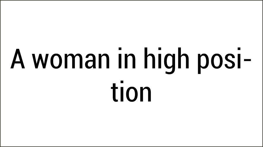 A Woman in high position