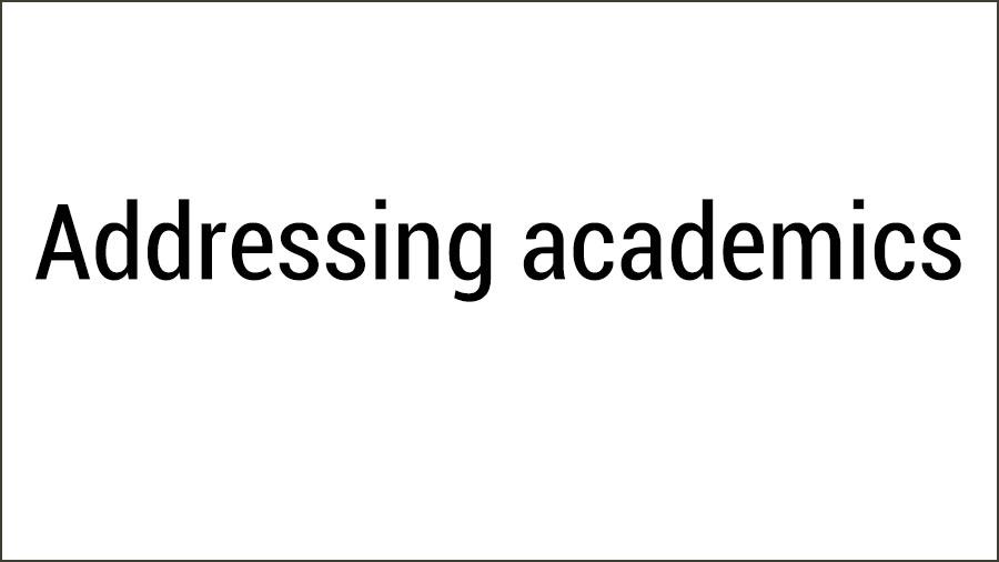 Addressing academics